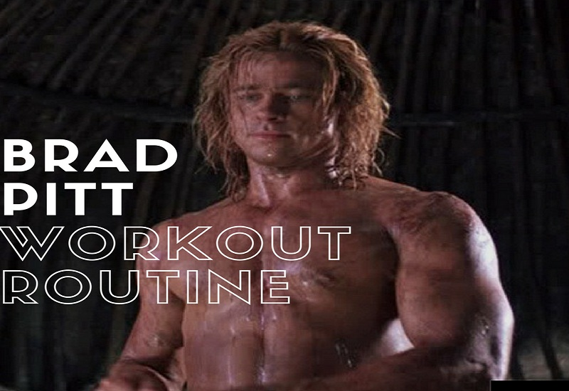 brad pitt troy workout routine