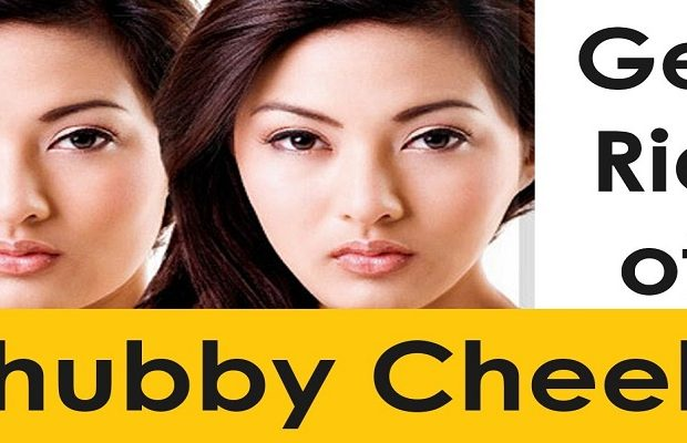 get rid of chubby cheeks